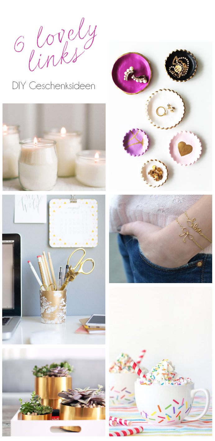 6 Lovely Links - DIY Geschenkideen