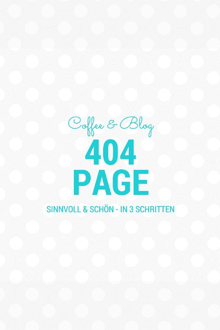 COFFEE & BLOG: In 3 Schritten zur sinnvollen 404 Page