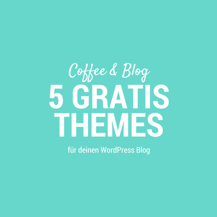 5 gratis WordPress Themes für Blogger