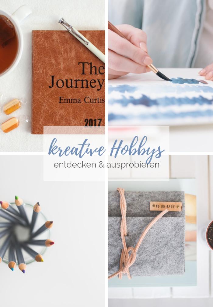 4 kreative Hobbys entdecken und ausprobieren