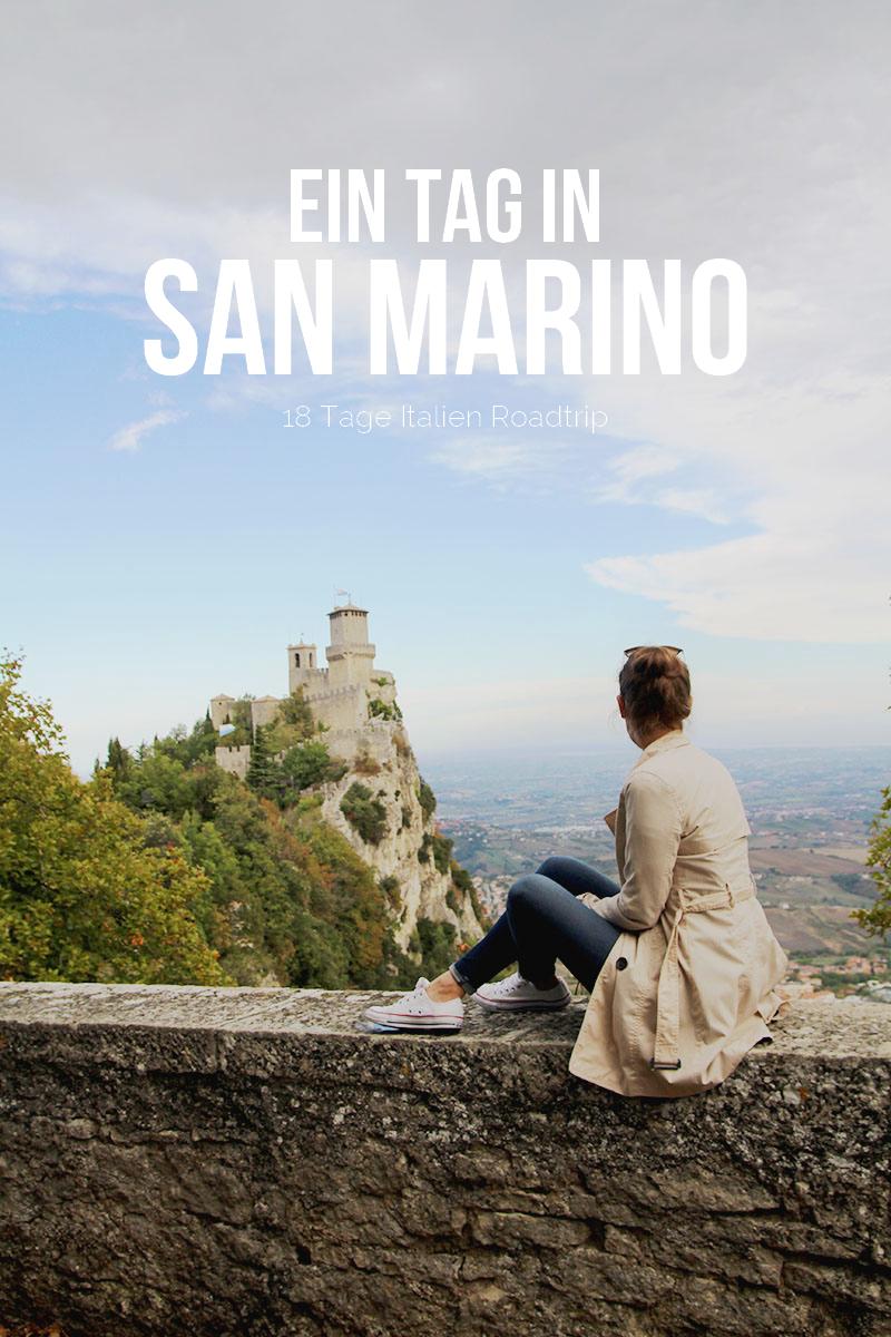 Italien Roadtrip: Ein Tag in San Marino