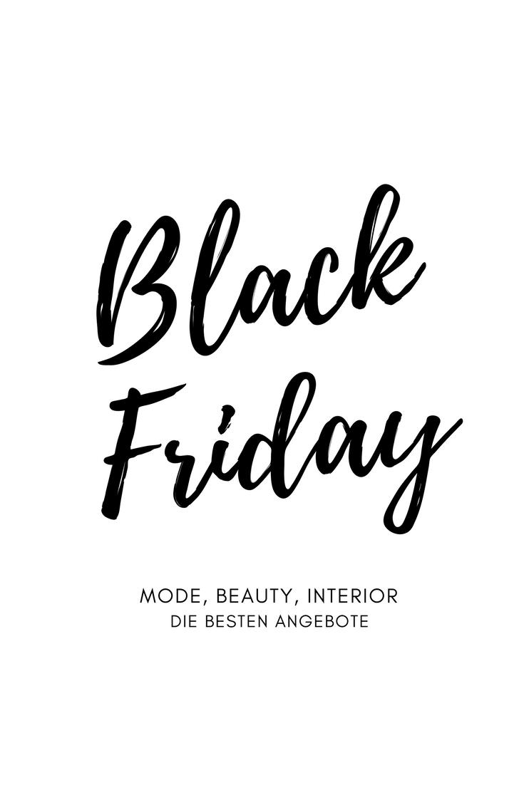 Mode, Beauty, Interior - Meine liebsten Black Friday Angebote 2017