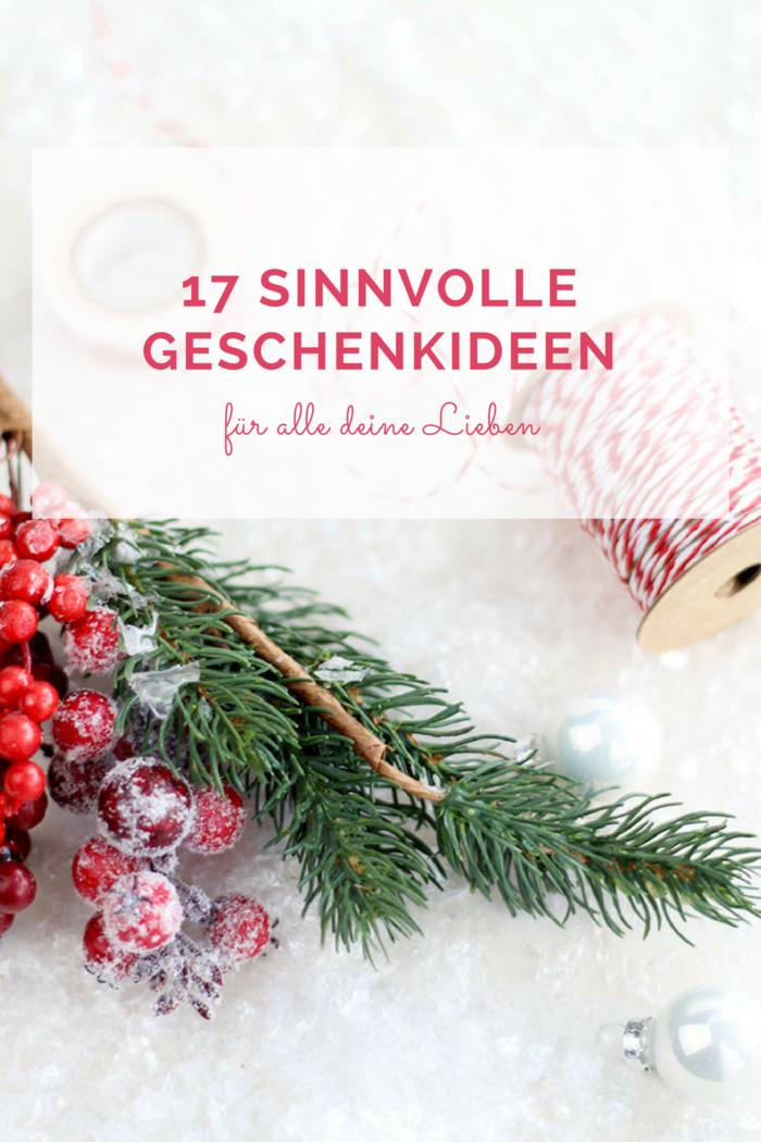 17 sinnvolle Geschenkideen für Weihnachten