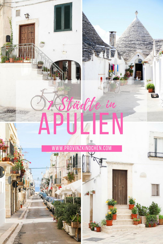 7 Städte in Apulien die du besuchen solltest