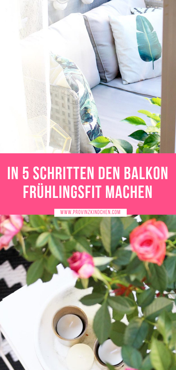 In 5 Schritten den Balkon frühlingsfit machen